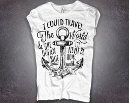 "ancora tattoo t-shirt donna bianca e scritta "".. I'll never be home until I'm with you"""