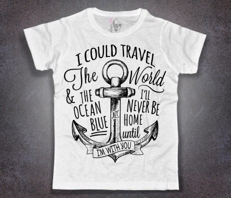 "ancora tattoo t-shirt uomo bianca e scritta "".. I'll never be home until I'm with you"""